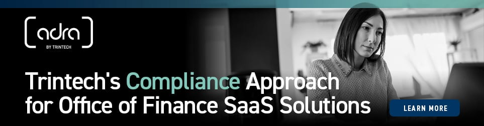 Adra by Trintech | Trintech's Compliance Approach for Office of Finance SaaS Solutions CTA Banner